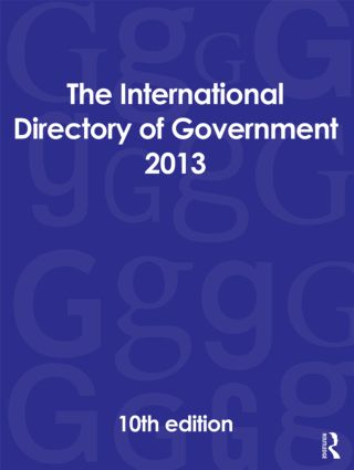 The International Directory of Government 2013: 10th Edition (Hardback) book cover
