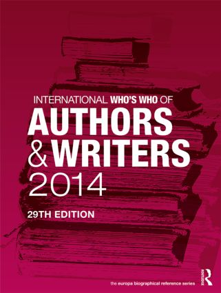 International Who's Who of Authors and Writers 2014: 29th Edition (Hardback) book cover