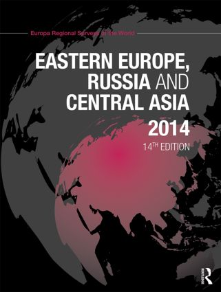 Eastern Europe, Russia and Central Asia 2014: 14th Edition (Hardback) book cover