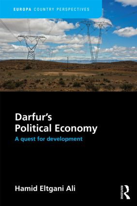 Darfur's Political Economy: A Quest for Development, 1st Edition (Hardback) book cover