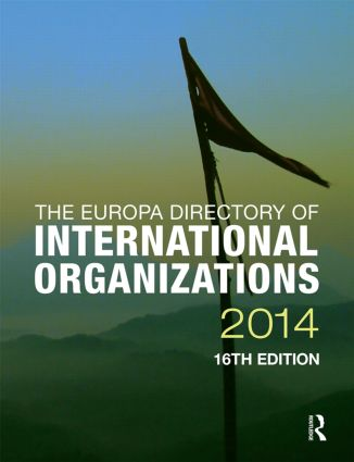 The Europa Directory of International Organizations 2014: 16th Edition (Hardback) book cover