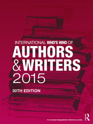International Who's Who of Authors and Writers 2015: 30th Edition (Hardback) book cover