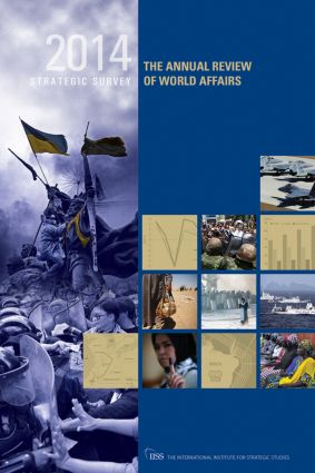 The Strategic Survey 2014: The Annual Review of World Affairs book cover