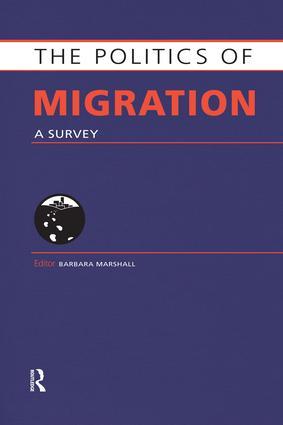 The Politics of Migration: A Survey book cover