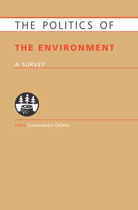 Politics of the Environment: A Survey, 1st Edition (Paperback) book cover
