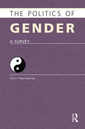 The Politics of Gender: A Survey, 1st Edition (Paperback) book cover