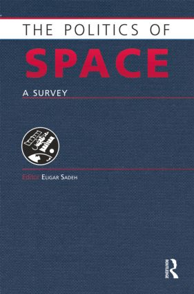 The Politics of Space: A Survey, 1st Edition (Paperback) book cover