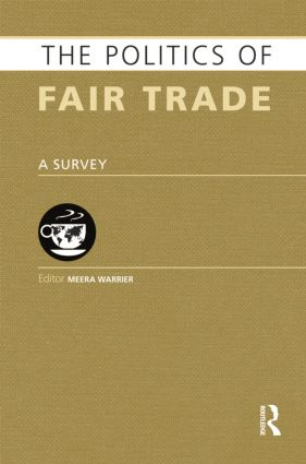 The Politics of Fair Trade: A Survey book cover