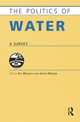 The Politics of Water: A Survey, 1st Edition (Paperback) book cover