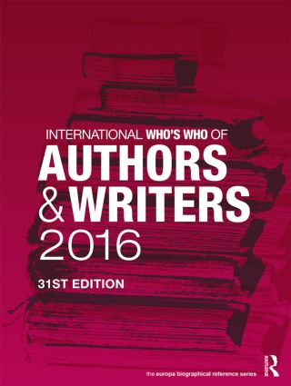 International Who's Who of Authors and Writers 2016: 31st Edition (Hardback) book cover