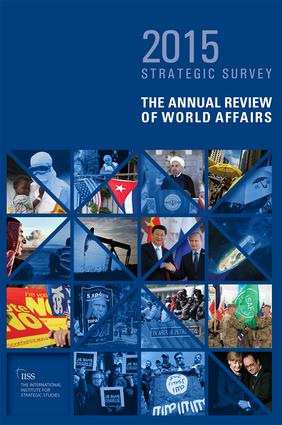 The Strategic Survey 2015: The Annual Review of World Affairs book cover