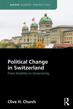 Political Change in Switzerland: From Stability to Uncertainty (Hardback) book cover