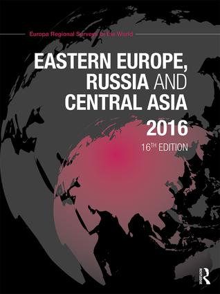 Eastern Europe, Russia and Central Asia 2016: 16th Edition (Hardback) book cover