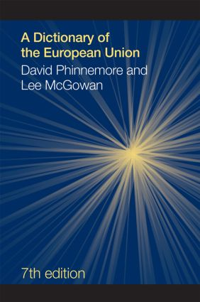 A Dictionary of the European Union: 7th Edition (Hardback) book cover