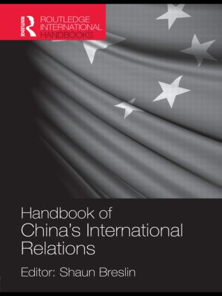 Handbook of China's International Relations: 1st Edition (Paperback) book cover