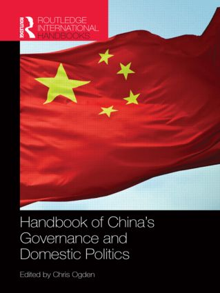 Handbook of China's Governance and Domestic Politics: 1st Edition (Paperback) book cover