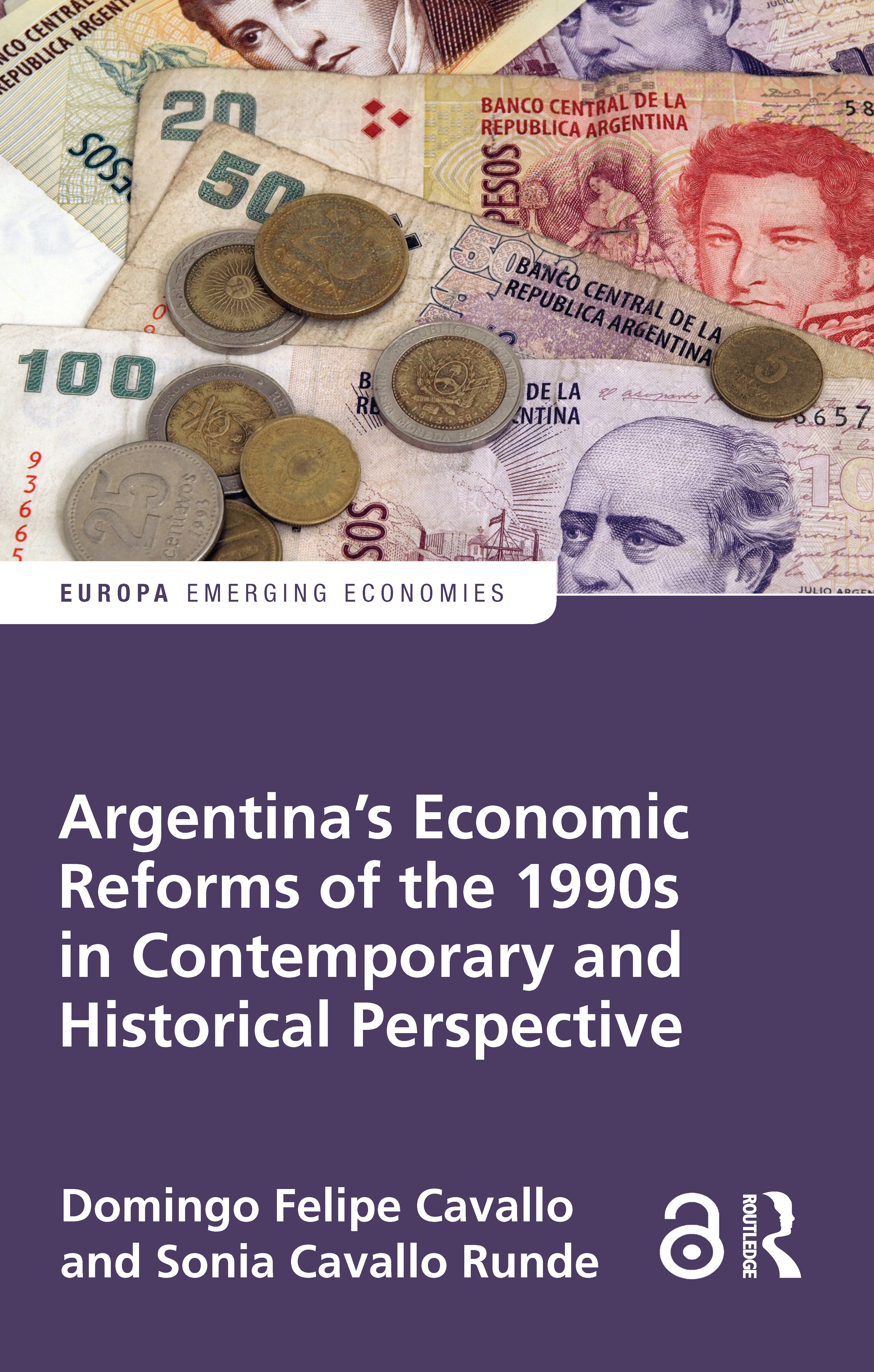 Argentina's Economic Reforms of the 1990s in Contemporary and Historical Perspective (Hardback) book cover