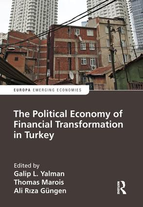 The Political Economy of Financial Transformation in Turkey book cover