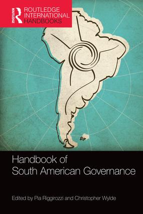 Handbook of South American Governance: 1st Edition (Hardback) book cover