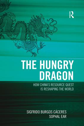 The Hungry Dragon: How China's Resource Quest is Reshaping the World, 1st Edition (Paperback) book cover