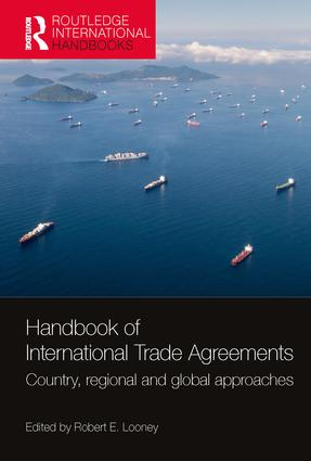 Handbook of International Trade Agreements: Country, regional and global approaches book cover
