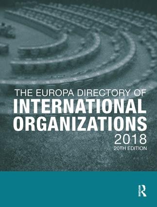 The Europa Directory of International Organizations 2018: 20th Edition (Hardback) book cover