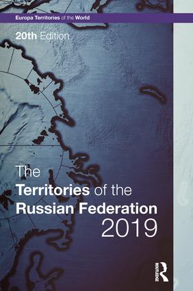 The Territories of the Russian Federation 2019: 20th Edition (Hardback) book cover