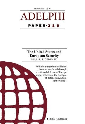 The United States and European Security: 1st Edition (Paperback) book cover