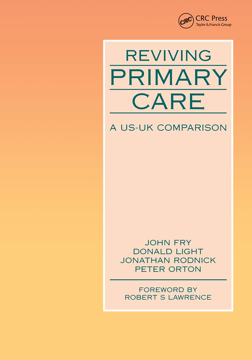 Reviving Primary Care: A US-UK Comparison, 1st Edition (Paperback) book cover