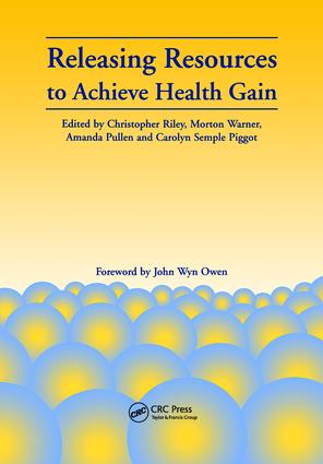 Releasing Resources to Achieve Health Gain: 1st Edition (Paperback) book cover