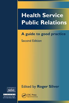 Health Service Public Relations: A Guide to Good Practice, 1st Edition (Paperback) book cover