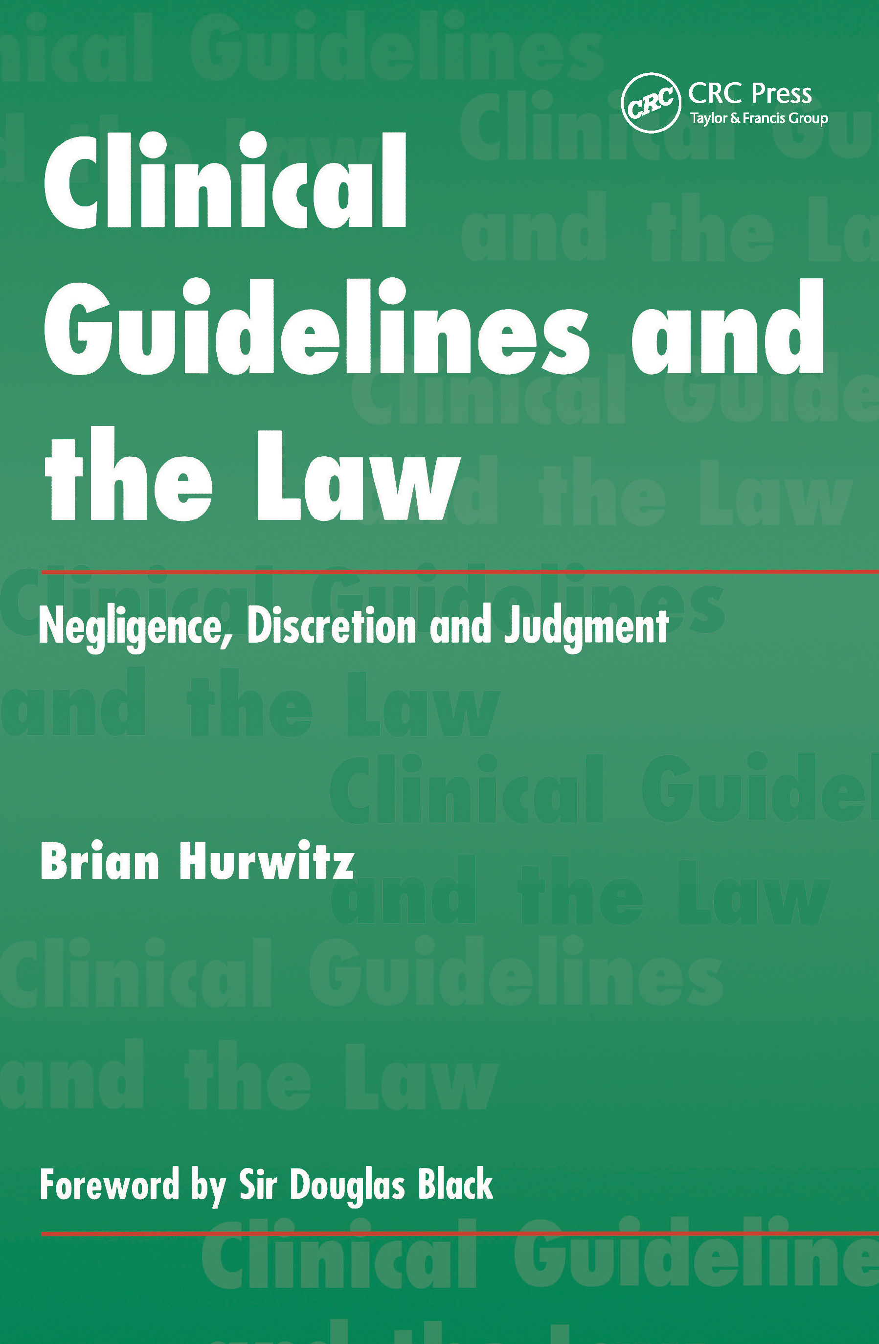 Guidelines, Author Liability and Clinical Discretion