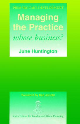 Managing the Practice: Whose Business?, 1st Edition (Paperback) book cover