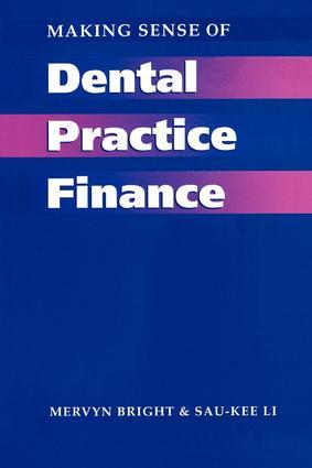 Making Sense of Dental Practice Finance: 1st Edition (Paperback) book cover