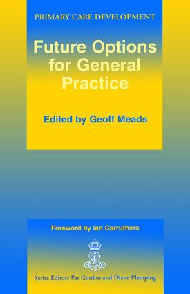 Future Options for General Practice: 1st Edition (Paperback) book cover