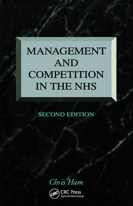 Management and Competition in the NHS: 1st Edition (Paperback) book cover