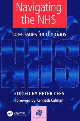 Navigating the NHS: Core Issues for Clinicians, 1st Edition (Paperback) book cover