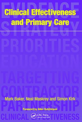 Clinical Effectiveness in Primary Care: 1st Edition (Paperback) book cover