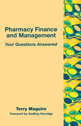 Pharmacy Finance and Management: Your Questions Answered, 1st Edition (Paperback) book cover