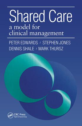 Shared Care: A Model for Clinical Management, 1st Edition (Paperback) book cover