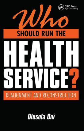 Who Should Run the Health Service?