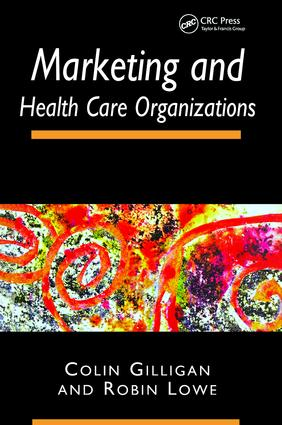 Marketing and Healthcare Organizations: 1st Edition (Paperback) book cover