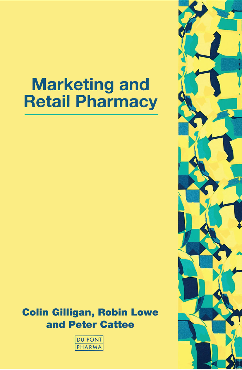 Marketing and Retail Pharmacy: 1st Edition (Paperback) book cover