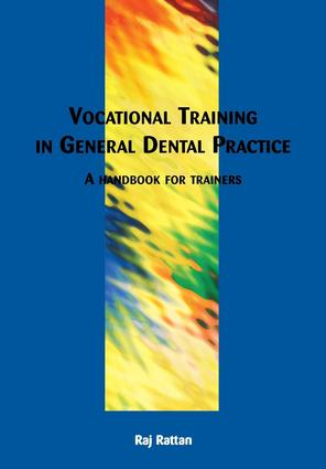 Vocational Training in General Dental Practice: The Handbook for Trainers, 1st Edition (Paperback) book cover