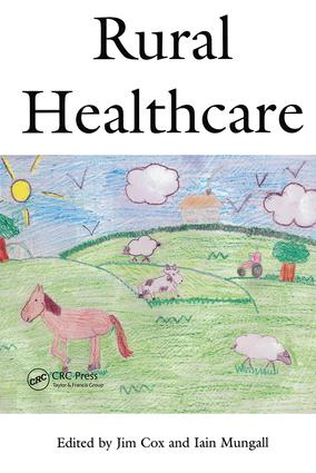 Rural Healthcare: 1st Edition (Paperback) book cover