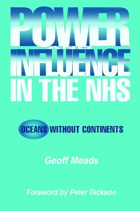 Power and Influence in the NHS: Oceans Without Continents, 1st Edition (Paperback) book cover