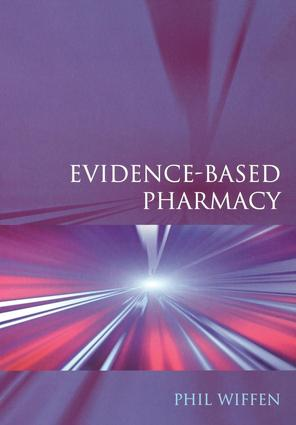 Evidence-Based Pharmacy: 1st Edition (Paperback) book cover