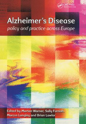 Alzheimer's Disease: Policy and Practice Across Europe, 1st Edition (Paperback) book cover