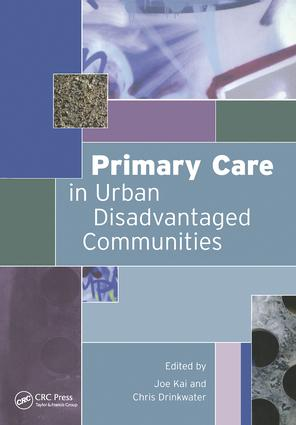 Primary Care in Urban Disadvantaged Communities: 1st Edition (Paperback) book cover