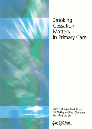 Smoking Cessation Matters in Primary Care: 1st Edition (Paperback) book cover